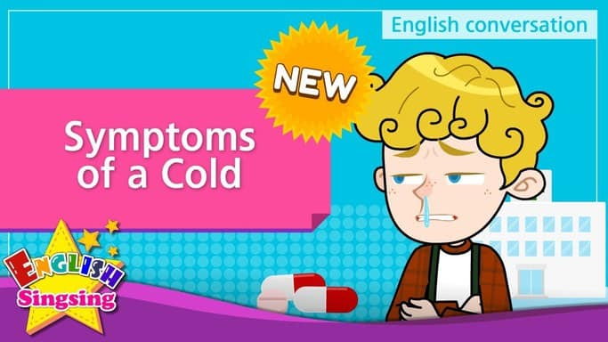 Symptoms of a Cold for kids